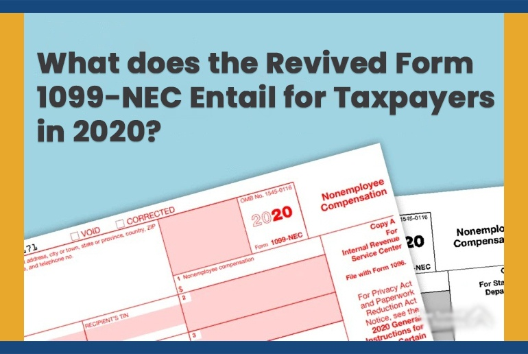 What does the Revived Form 1099-NEC entail for Taxpayers in 2020?